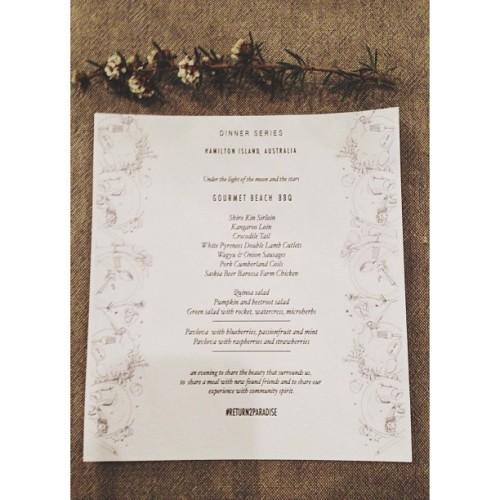 Last night's menu. A dinner under the moon and the stars. More nights like this please. #newfriends #communityspirit  (at Catseye Beach, Hamilton Island, QLD, Australia)