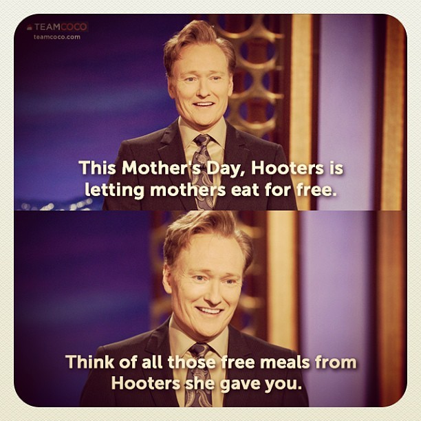 From last night's #CONAN monologue. #mothersday #Hooters (at Warner Bros Stage 15)