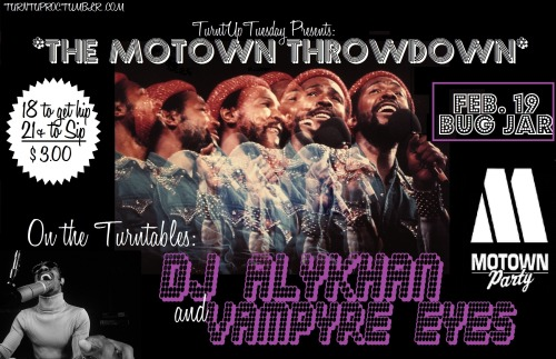 turntuproc:  MOTOWN THROWDOWN 2/19 BUG JAR LETS GO!  click the pic for the facebook event, or: https://www.facebook.com/events/384720391623267/  show me some luvvvvv yall