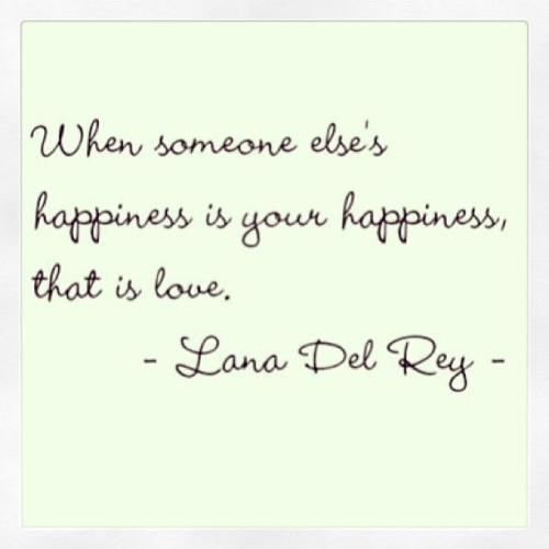 #quote #love #lanadelrey #happiness #bellestylebridal  (at bellestyle.onsugar.com)