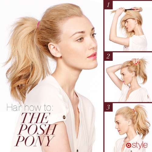 targetstyle:  Hair How-To: The Posh PonyUpdate your ponytail with this sophisticated, volumized 'do. Just use a comb to fluff the middle layers of your hair before you cinch with an elastic. Poof! Instant posh.own it now: comb. hair elastics. volumizing mousse.