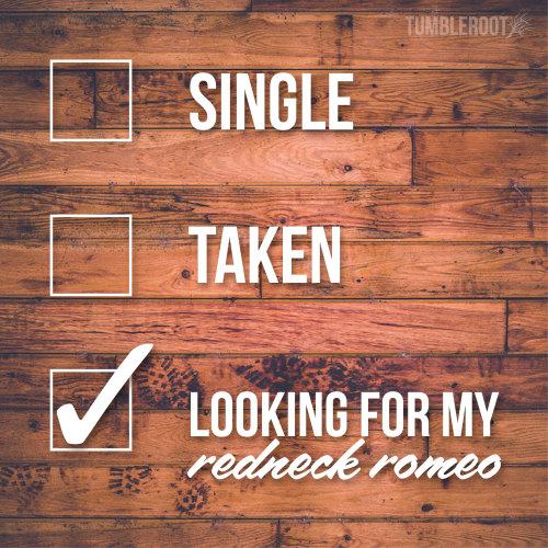 Redneck Romeo On Tumblr