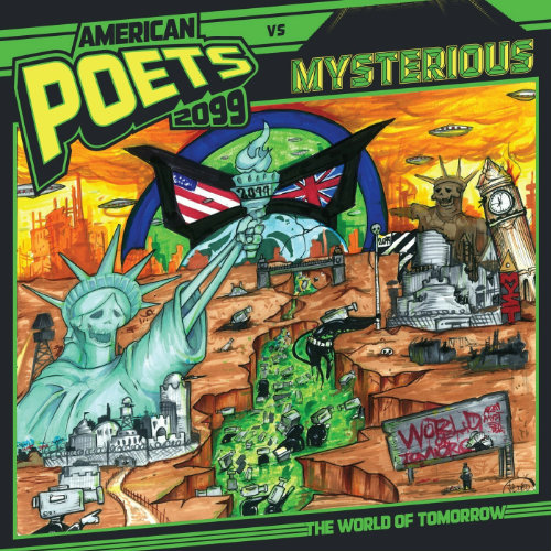 American Poets 2099 Vs Mysterious-The World Of Tomorrow (2013) Download: http://undergroundxrap.blogspot.ru/2013/05/american-poets-2099-vs-mysterious-world.html
