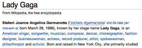 bestrooftalkever:  hahaha the lady gaga wikipedia page hahaha ITS OUT OF CONTROL Lady Gaga is a model, fashionista, producer, tomato, dirty chair, empty bag, person of interest, soaked rag, carpet sample, fire truck, singer, door stop, replica, drop cloth, school bus, dishes, unopened locket, topsoil, short film, diplomat, forgotten anthem, open bar, refugee, capital of Oklahoma, undiagnosed diabetes, gratuity included, hitting a defenseless receiver, unpaid metrocard, kwanzaa, jealousy, and an unsolved mystery.
