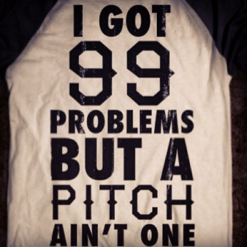 99 problems. love. sending this one. &- ONE. WEEK. #MLB
