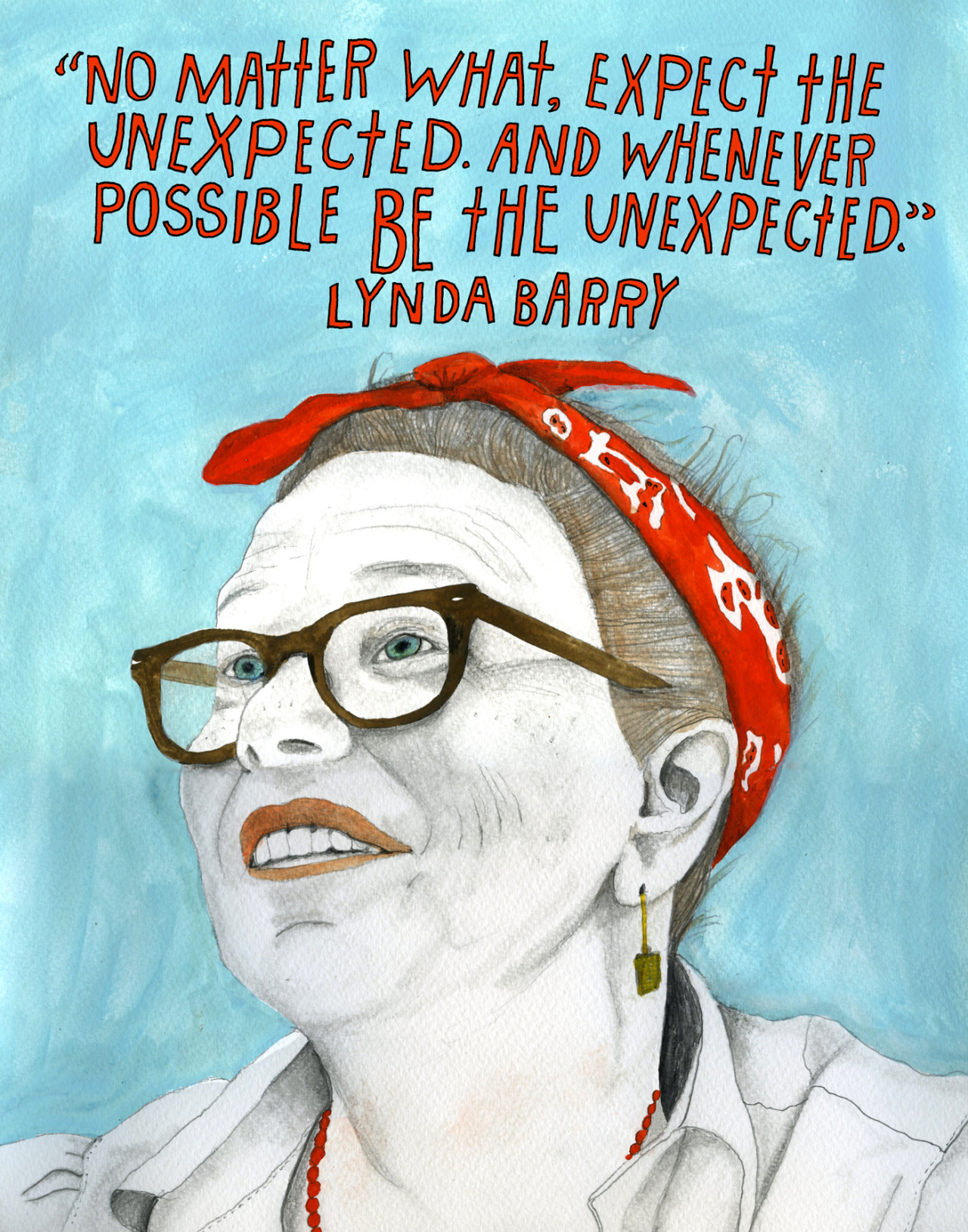 American cartoonist and author Lynda Barry (born January 2, 1956) is as much a storyteller as she is a visual philosopher. From her 1999 graphic-novel-turned-off-Broadway-hit The Good Times Are Killing Me, exploring the interracial relationship between two girls, to her long-running, deeply empathic weekly comic strip Ernie Pook's Comeek, Barry's instantly recognizable works are invariably imbued with equal parts humor, irreverence, sensitivity, and wisdom. In 2009, her graphic novel What Is, published the previous year, received an Eisner Award for Best Reality-Based Work. But perhaps the most remarkable quality of Barry's work is precisely its defiance of reality — the whimsy and wit with which she blurs the line between the real and, to borrow Sartre's term, the irreal to peel away at some simple truth or grand complexity of what it means to be human. Learn more: Wikipedia  |  Books  |  Literary Jukebox