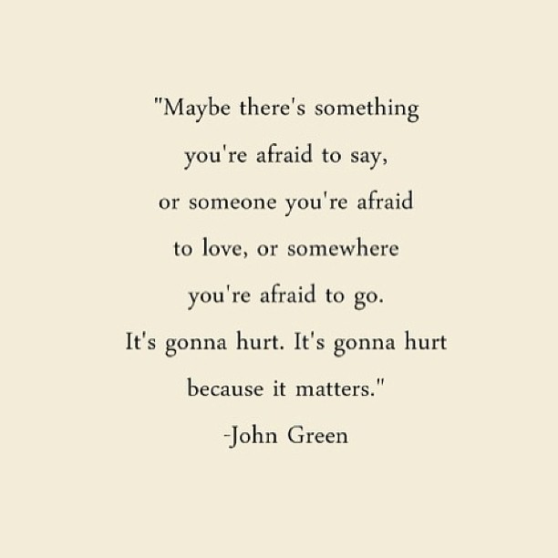 #februarychallenge #quote #day11 #new #favoritequote #johngreen