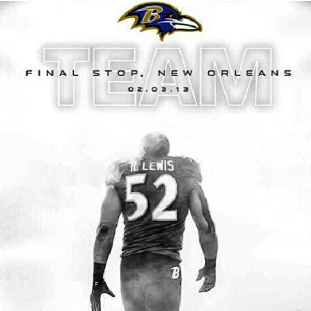 Just so you know!! #raylewis  #ravens #sunday #superbowl #2013