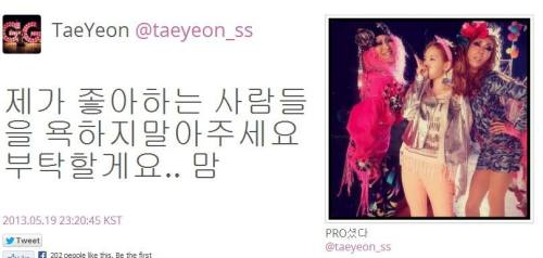 "fuckyeahkimtaeyeon:  [Trans] Taeyeon's Comment (13.05.19) ""Please stop cursing/scolding the people that I like, I'm asking a favour.. mam*"" I can't even say how proud I am of being her fan.  2013.05.19"