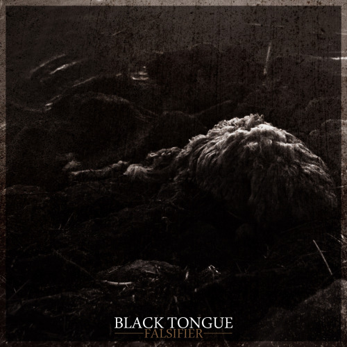 BLACK TONGUE - FALSIFIER