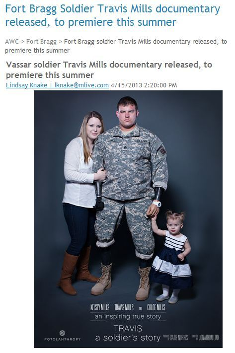 Army Wives Club: Fort Bragg Soldier Travis Mills documentary released, to premiere this summerRead More—->   http://armywivesclub.blogspot.com/2013/04/fort-bragg-soldier-travis-mills.html