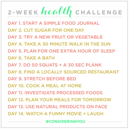 runningtothefinish:  ahealthyveg:  Join me in this 2-week Health Challenge starting tomorrow, Monday March 18. I know some of you are well on your way with your healthy lifestyle and these may seem 'simple' or not much of a challenge but maybe some of you need this to get back on track or just need a place to start. This is designed for you! It's do-able and not very restricting so hopefully participants can dip their toes in the water with this challenge and eventually pick up long lasting healthy habits. I'll be blogging about my experience here on A Healthy Veg so feel free to keep me accountable. In addition to tagging #consideringyou I'd also like to follow your guys' experience so if you're on Tumblr hashtag me #ahealthyveg or if you're on Instagram, mention me @madisonlim. (Visit Considering You for more info.)Note: I am not affiliated with Considering You. I just follow their blog and support their work.  Even though I'm a day late, I did start tracking my food yesterday! So I'll just write it down in  a journal and continue with Day 2 today :)