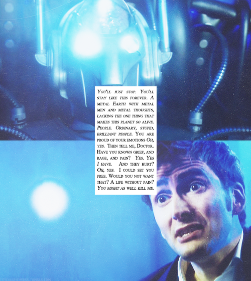 "timeywimeyness:  Favorite Quotes by Episode - S02E06 - ""Rise of the Cybermen"""