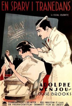miss-flapper:  French film poster of Louise Brooks and Adolphe Menjou in A Social Celebrity, 1926