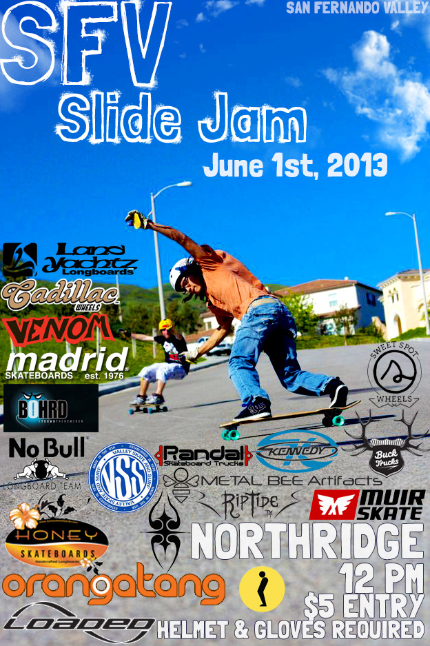 goschkate:  SFV slide jam! June 1st, 2013. Northridge, SoCal. Be there. It's going to be a blaaaaast! ;D Event page.