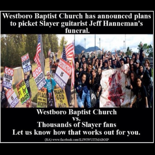 Westboro Baptist Chruch vs Slayer #FWBC