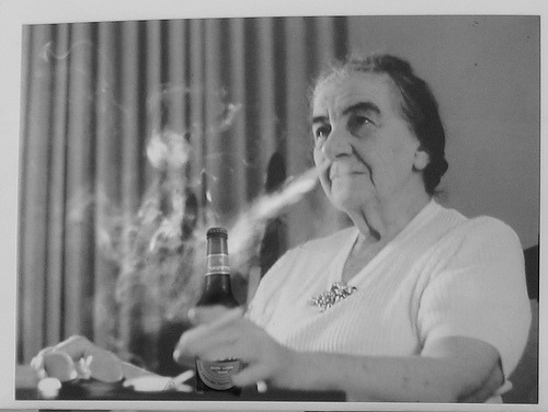 "When Golda Meir was Prime Minister of Israel, she was asked to place a curfew on women to end a series of rapes. However, Meir refused and replied, ""But it is the men who are attacking the women. If there is to be a curfew, let the men stay at home"". (src)"