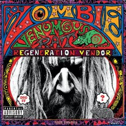 "You know… I do like Rob Zombie, he's always good for some groovy rockin out that's not in any way challenging, but at this point I'm starting to realize that his approach to songwriting is to plug edgy/surprising/sexist non-sequiturs into his heavy metal Mad Libs. Behold this excerpt from ""Ging Gang Gong De Do Gong De Laga Raga"" from his new album, Venomous Rat Regeneration Vendor:  Strapped behind the wheel of a flat-bed truck A payload of pussy and Peking duck High on the fumes and high on the gas Rally round the girl with the skull on her ass  I KNOW, RIGHT? It speaks to that part of me that suffered traumatic brain injury and lost the ability to form coherent sentences. Speaks to me right there, man. I swear to god, I've had it up to here with the mobs of Rob Zombie fans whose only goal is to give Rob's ego another hand-job."