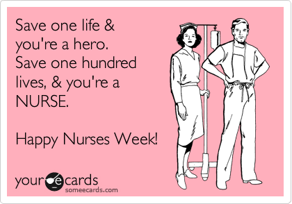 Appreciate. Nurses' Week continues! Happy Nurses Week!