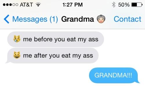 analish:  texting my grandma :)