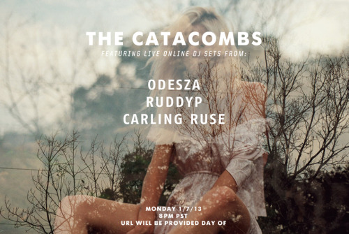 The Catacombs - Live Online Dj sets from us, Ruddyp and Carling Ruse SCHEDULE CHANGE. It will be at 8PM PST