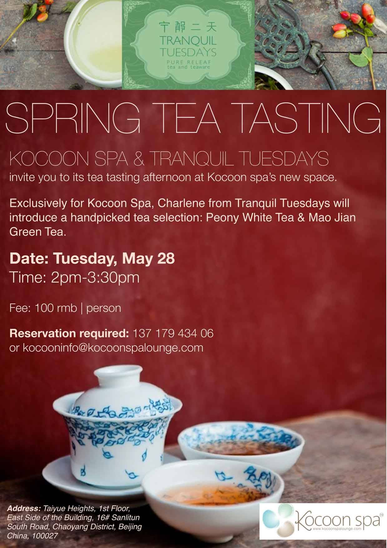 Spring Tea Tasting with Kocoon Spa To reserve your spot today for this fun and informative tea tasting event at Kocoon Spa, please email kocooninfo@kocoonspalounge.com. __________________________________________________________ If you enjoyed this article, sign up for Tranquil Tuesdays' newsletter to  Explore the stories behind each of Tranquil Tuesdays teas and teaware Travel with Tranquil Tuesdays seeking the best teas and teaware in China Learn the historical and cultural elements that make Chinese tea and teaware so unique Sign up for Tranquil Tuesdays' newsletter now!