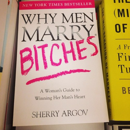 Found an interesting book. lol. N it's the best seller!! 😝😝 #book #bestseller #newyorktimes #why #men #marry #bitches