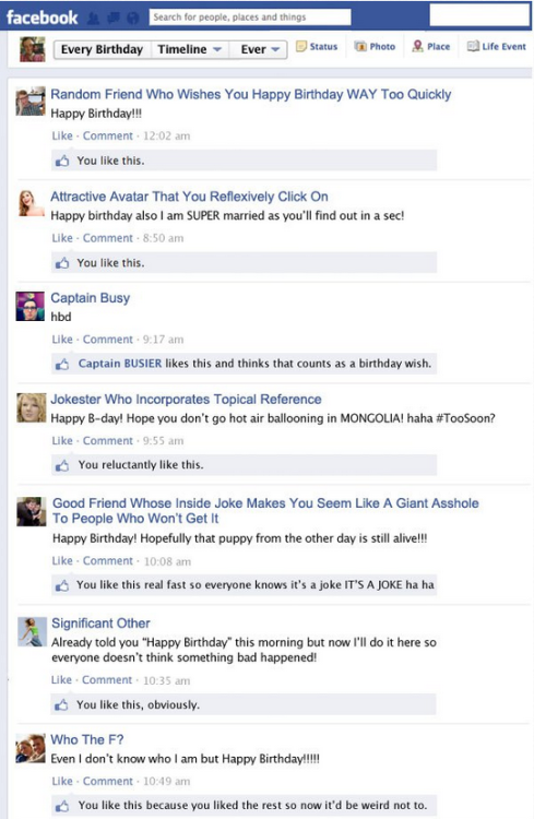 Every Facebook Birthday Wall Ever [Click for more] It will make you wish your birthday was every other year.