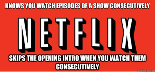 meme-spot:  Good guy netflix  pero like, this never happens D: