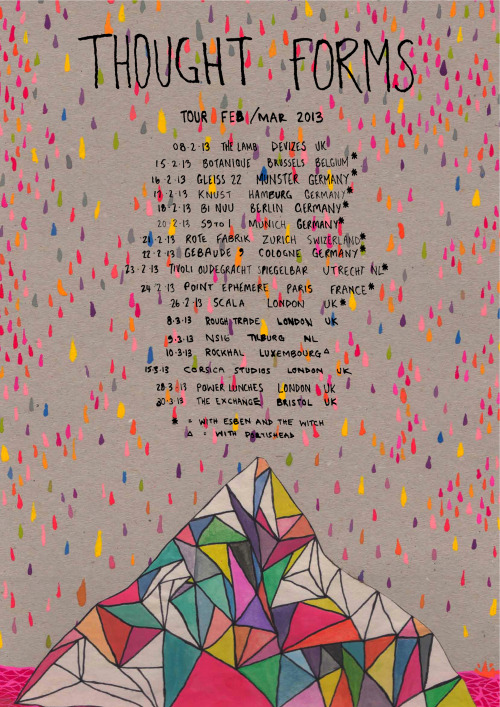 charlie-romijn:  Thought Forms tour poster February / March 2013.  In case it isn't clear enough that's 30th March for the Bristol date. It's the album launch ting. You can grab tickets for a fiver here. Nice & cheap so you should be good to buy a vinyl or two too huh? One fer yer mate like innit.