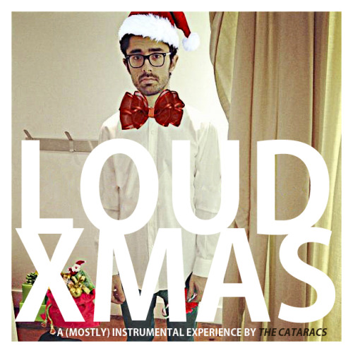 The Cataracs - Loud Xmas (EP)