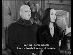 scary beauty quote Black and White text quotes beautiful creepy weird classic horror comedy TV show crazy dark tv show morbid mind insane blog darkness Macabre the addams family Morticia Addams twisted horrible dark humor terrifying horror blog