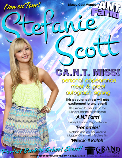 "CA.N.T. MISS! Stefanie Scott of  Disney Channel's  hit series ""A.N.T. FARM""  is NOW ON TOUR! For more information, contact Grand Productions  888-851-9951 www.thegrandprodcutions.com"