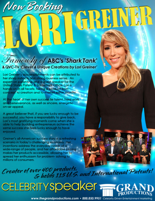 Now booking Celebrity Speaker LORI GRIENER ~ ABC's SHARK TANK! For more information contact Grand Productions www.thegrandproductions.com