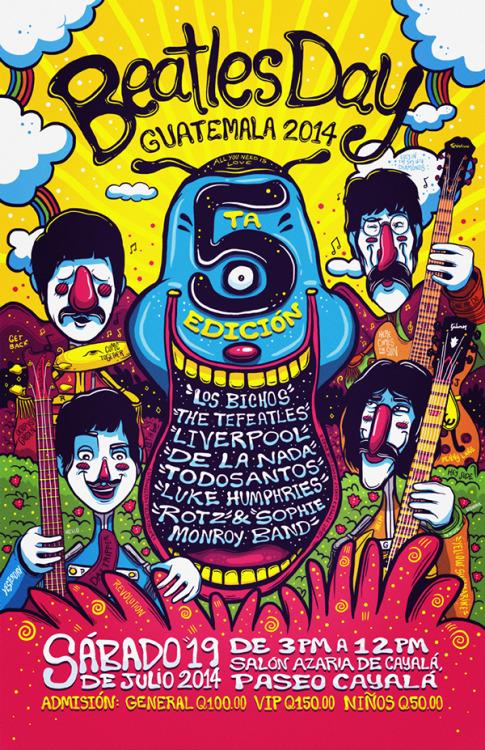 rawbdz:  Luis Pinto Beatles Day Guatemala 2014 Poster