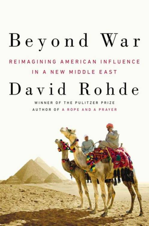 "Rohde calls for the United States to scale back its military ambitions and focus instead on supporting moderates and an impatient rising generation of Arabs and Muslims eager to engage with the world. Rohde characterizes his book as ""an effort to describe a new, more pragmatic, and more effective American approach to the Islamic world."" Such an approach is sorely needed. But he struggles to carve out a unique set of recommendations on how to do so.  more."