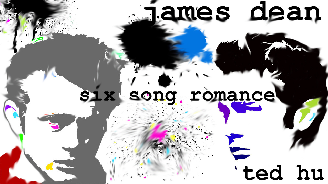 Track 1: james dean my new EP: six song romance.
