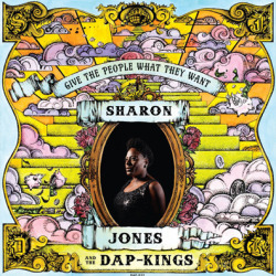"under-radar-mag:  On August 6, the first lady of soul Sharon Jones will return with new album, Give the People What They Want. (via Sharon Jones & The Dap-Kings Announce New Album ""Give the People What They Want"" 