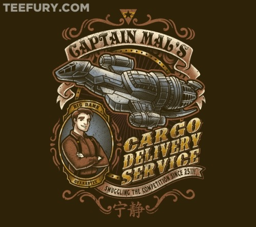 """Captain Tight Pants Delivery"" on sale for 24hrs only on http://www.teefury.com/ for $11!!! #Firefly #Serenity"