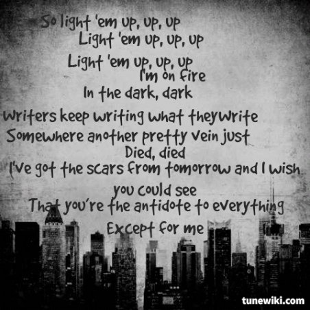 1r-moviemarathon:  My Songs Know What You Did In the Dark (Light Em Up) Lyrics by Fall Out Boy