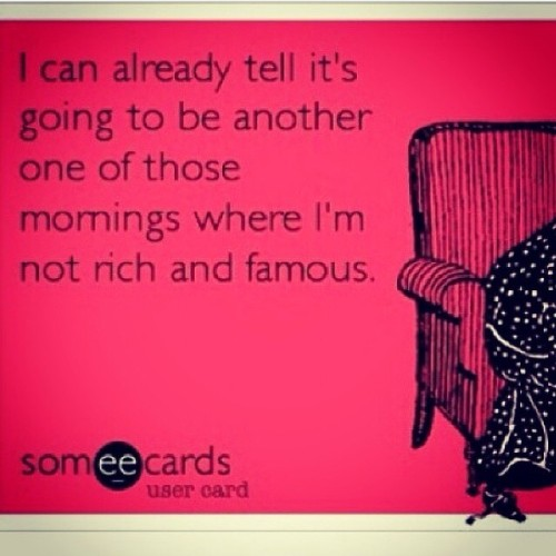 I hate mornings like this. :/ #famous #infamous #rich #poor