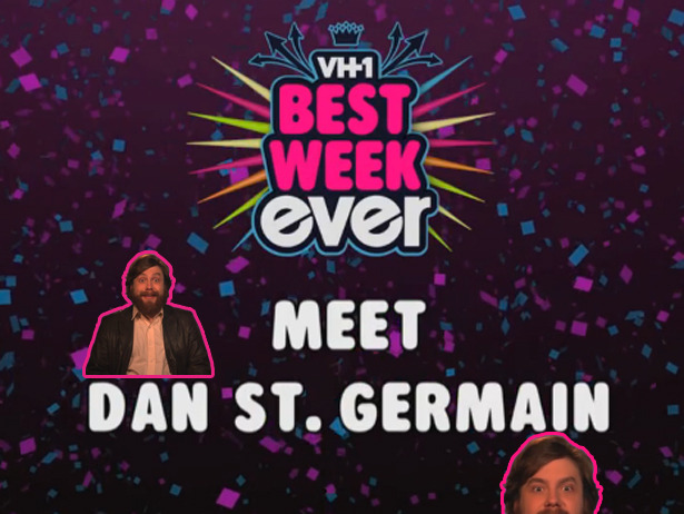 Meet Your Best Week Ever Cast: Dan St. Germain    Meet Dan. Dan's got a pretty rad beard and some pretty rad jokes–heard everywhere from The Onion Sports Network to Late Night With Jimmy Fallon. But now, he's ours. Welcome to Best Week Ever, Dan! We'll be gentle.