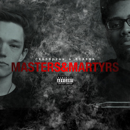 "CRASHprez & Kiazma - Masters & Martyrs <a href=""http://music.crashprez.com/album/masters-martyrs"" data-mce-href=""http://music.crashprez.com/album/masters-martyrs"">masters&martyrs by CRASHprez & Kiazma</a> DMV/Madtown representative CRASHprez teamed up with Wisconsin producer Kiazma for this short EP titled Masters & Martyrs.  While for me it seems as though CRASH took more of an experimental (in the true sense of the word, not the genre) route, and I didn't really vibe with it that much, it's still an interesting project that's definitely worth a listen.  My favorite cut off of the EP has to be ""ALLCAPSSERIOUS"""