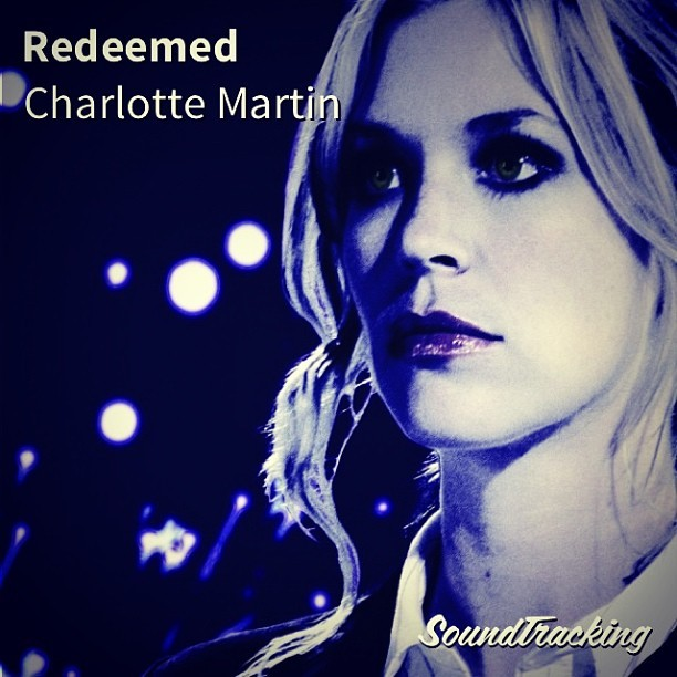 "I am redeemed. #nowplaying ♫ ""Redeemed"" by Charlotte Martin 