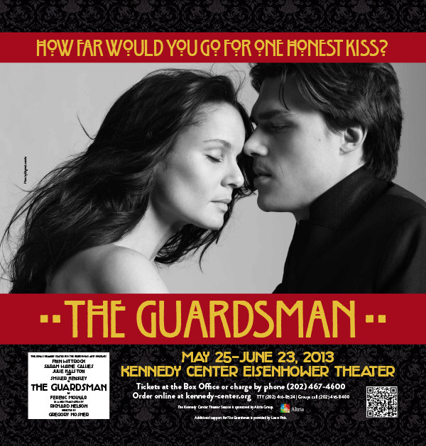 "FIRST LOOK: Here's a sneak peek at the new marketing campaign for ""The Guardsman,"" the Kennedy Center production that begins May 25. The stunning portrait of stars Sarah Wayne Callies and Finn Wittrock was shot by internationally renowned photographer Brigitte Lacombe. Look for posters in the Metro and around town soon!"