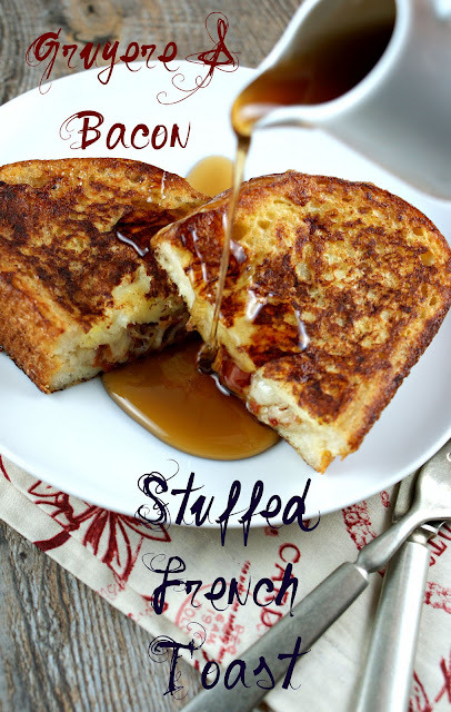 Gruyere and Bacon Stuffed French Toast