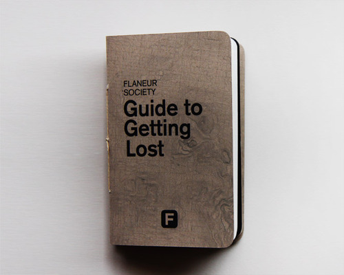 flaneur society. the guide to getting lost.