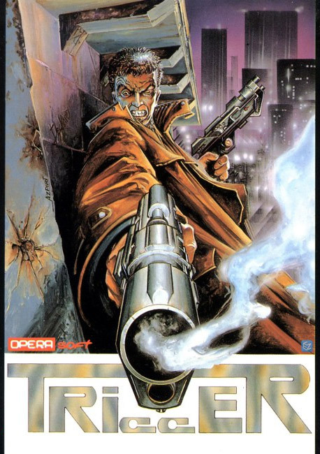 Trigger (1989) by Opera Soft. This cover was illustrated by the impressively productive Alfonso Azpiri.