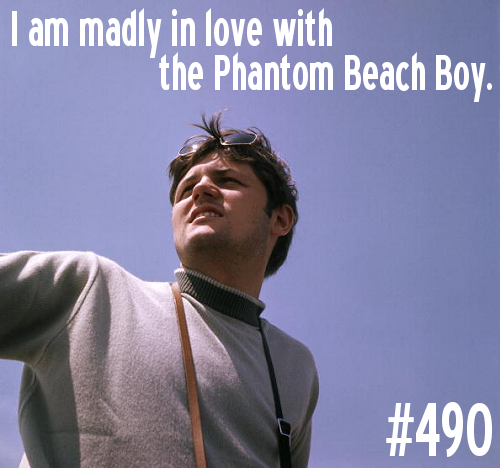 Confession #490.  I am madly in love with the Phantom Beach Boy.