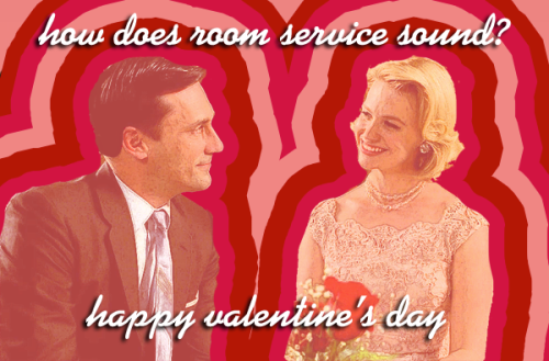 Classy Valentines From Attractive Mad Men Quotes.